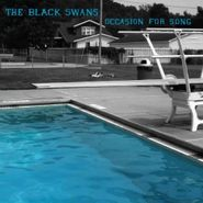 The Black Swans, Occasion For Song [RECORD STORE DAY] (LP)