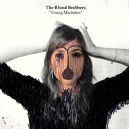 The Blood Brothers, Young Machetes (CD)