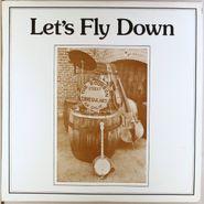The Bourbon Street Irregulars, Let's Fly Down (LP)