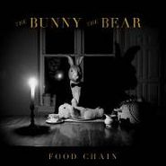 The Bunny The Bear, Food Chain (CD)