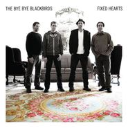 The Bye Bye Blackbirds, Fixed Hearts (CD)