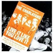 The Charlatans UK, Live It Like You Love It (CD)