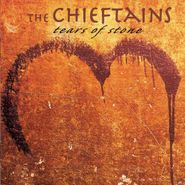 The Chieftains, Tears Of Stone (CD)