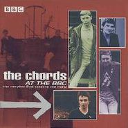The Chords, At The BBC: The Complete Peel Sessions and More! (CD)