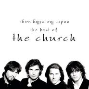 The Church, Under The Milky Way: The Best Of The Church (CD)