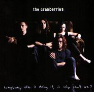 The Cranberries, Everybody Else Is Doing It, So Why Can't We? (CD)