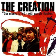 The Creation, Our Music Is Red - With Purple Flashes (CD)