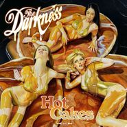 The Darkness, Hot Cakes (CD)