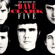 The Dave Clark Five, The History Of The Dave Clark Five (CD)