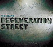 The Dears, Degeneration Street (CD)
