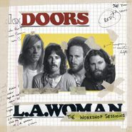 The Doors, L.A. Woman: The Workshop Sessions [180 Gram Vinyl] (LP)