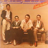 The Fabulous Thunderbirds, Butt Rockin' (LP)