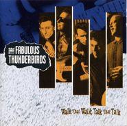 The Fabulous Thunderbirds, Walk That Walk, Talk That Talk (CD)