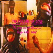 The Feeling of Love, La Peur Est Un Illusion: Singles 2006-2008 (LP)