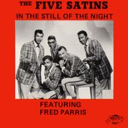 The Five Satins, In The Still Of The Night Featuring Fred Parris (CD)