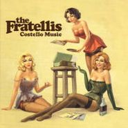 The Fratellis, Costello Music (CD)