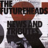 The Futureheads, News & Tributes (CD)