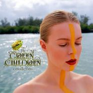 The Green Children, Connection (CD)