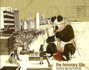 The Honorary Title, Anything Else But the Truth [Deluxe Edition] (CD)