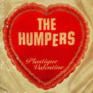 The Humpers, Plastique Valentine (CD)