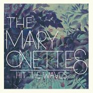 The Mary Onettes, Hit The Waves (CD)