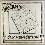 The Means, The Means Of Communication (LP)