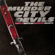 The Murder City Devils, Empty Bottles Broken Hearts (CD)