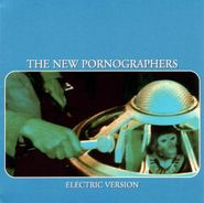 The New Pornographers, Electric Version (CD)