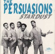 The Persuasions, Stardust (CD)