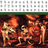 The Presidents Of The United States Of America, The Presidents Of The United States Of America (CD)