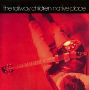The Railway Children, Native Place (CD)