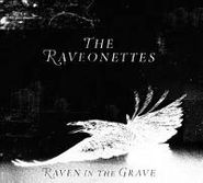 The Raveonettes, Raven In The Grave (CD)