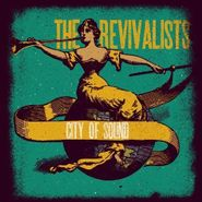 The Revivalists, City Of Sound (CD)