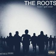 The Roots, How I Got Over (CD)