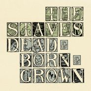 The Staves, Dead & Born & Grown (CD)