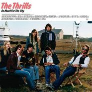The Thrills, So Much For The City (CD)