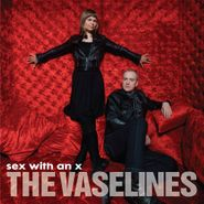 The Vaselines, Sex With An X (CD)