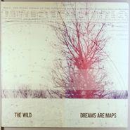 Wild, Dreams Are Maps [Red Vinyl] (LP)