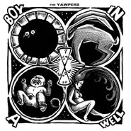 The Yawpers, Boy In A Well (CD)