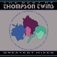 Thompson Twins, The Best Of Thompson Twins - Greatest Mixes (CD)
