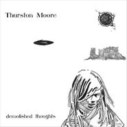 Thurston Moore, Demolished Thoughts (CD)