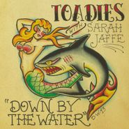 """Toadies, Down By The Water [Record Store Day] (7"""")"""