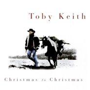 Toby Keith, Christmas To Christmas (CD)