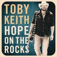 Toby Keith, Hope On The Rocks (CD)