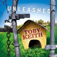 Toby Keith, Unleashed (CD)