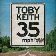 Toby Keith, 35 MPH Town (CD)