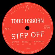 "Todd Osborn, Step Off (12"")"