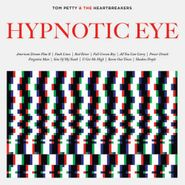 Tom Petty And The Heartbreakers, Hypnotic Eye (CD)