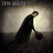 Tom Waits, Mule Variations (LP)