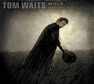 Tom Waits, Mule Variations (CD)